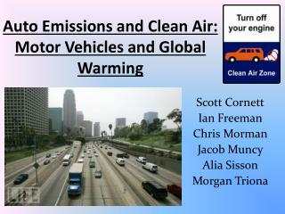 Auto  Emissions and Clean Air: Motor Vehicles and Global Warming