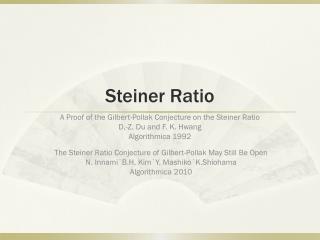 Steiner Ratio