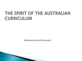 THE SPIRIT OF THE AUSTRALIAN CURRICULUM
