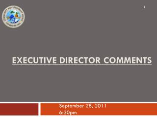Executive Director Comments