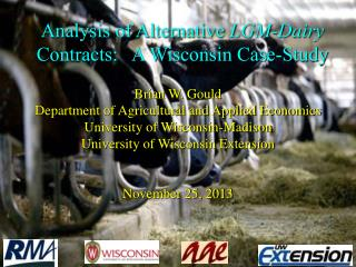 Analysis of Alternative  LGM-Dairy  Contracts:   A Wisconsin Case-Study