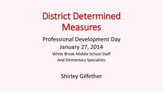 District Determined Measures