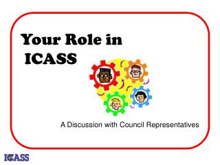 Your Role in  ICASS