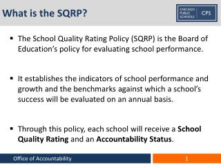 What is the SQRP?