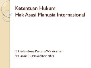 Ketentuan Hukum Hak Asasi Manusia Internasional