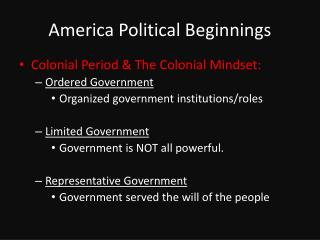 America Political Beginnings
