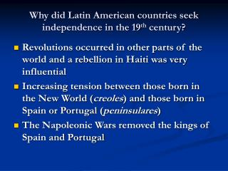 Why did Latin American countries seek independence in the 19th century