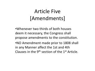 Article Five [Amendments]