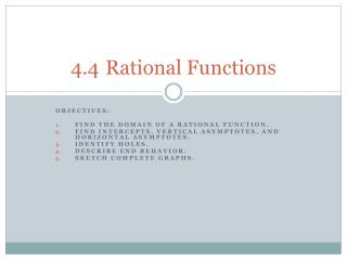 4.4	Rational Functions