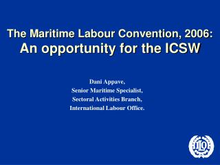 The Maritime Labour Convention, 2006: An opportunity for the ICSW