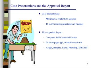 Case Presentations and the  Appraisal  Report