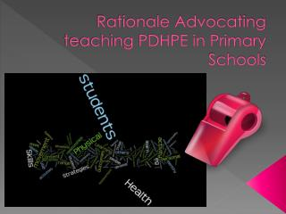 Rationale Advocating teaching PDHPE in Primary Schools