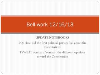 Bell-work 12/16/13