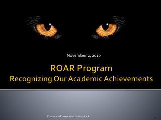 ROAR Program Recognizing Our Academic Achievements