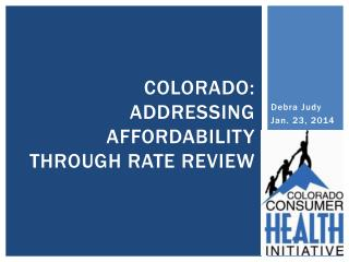 Colorado: Addressing Affordability through Rate Review