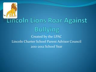 Lincoln Lions Roar Against Bullying