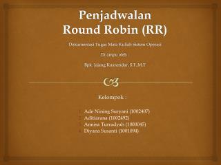 Penjadwalan Round Robin (RR)