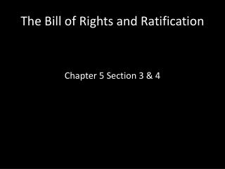 The Bill of Rights and Ratification