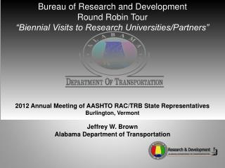Bureau of Research and Development Round Robin Tour