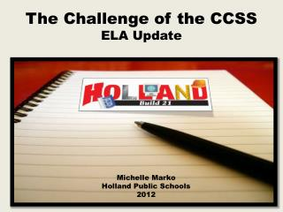 The Challenge of the CCSS ELA Update