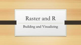Raster and R