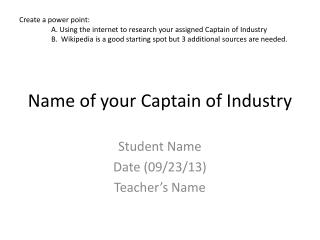 Name of your Captain of Industry