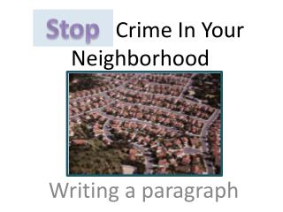 Prevent Crime In Your Neighborhood