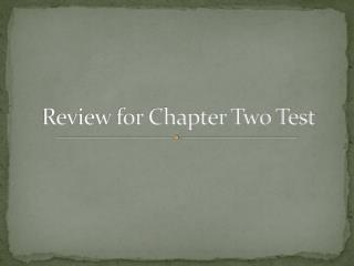 Review for Chapter Two Test