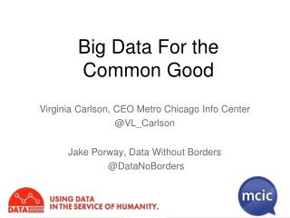 Big Data for the Common Good