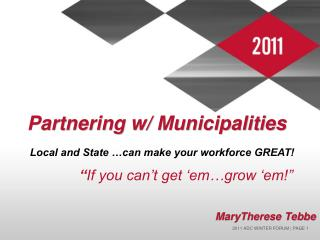 Partnering w/ Municipalities