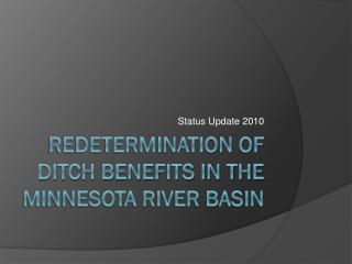 Redetermination of Ditch Benefits in the Minnesota River Basin