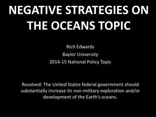NEGATIVE STRATEGIES ON THE OCEANS TOPIC