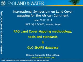 FAO  Land Cover  Mapping  methodology,  tools  and standards & GLC–SHARE  database