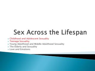 Sex Across  the Lifespan