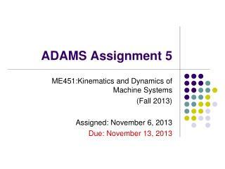 ADAMS Assignment  5