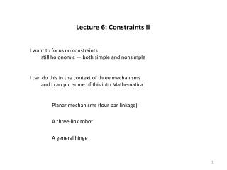 Lecture 6: Constraints II