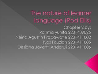The nature of learner language (Rod Ellis)