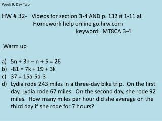 HW # 32 -    Videos for section 3-4 AND p. 132 # 1-11 all