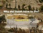 Why did Uzzah have to Die