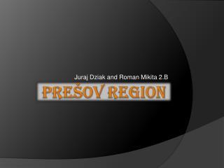 Prešov  Region