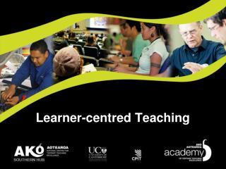 Learner- centred  Teaching