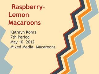 Raspberry-Lemon Macaroons