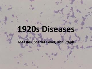 1920s Diseases