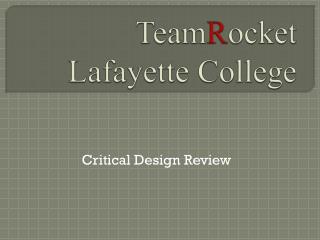 Team R ocket Lafayette College