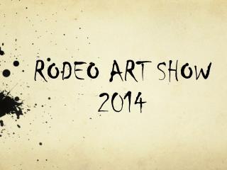 RODEO ART SHOW 2014