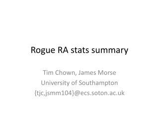 Rogue RA stats summary