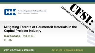 Mitigating Threats of  Counterfeit Materials  in the Capital Projects Industry