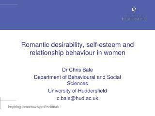 Romantic desirability, self-esteem and relationship behaviour in women