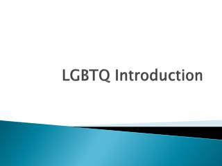 LGBTQ Introduction