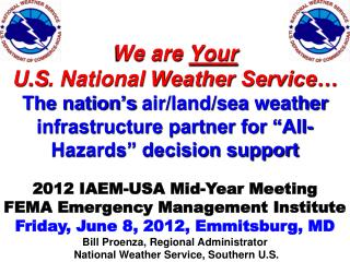 We are  Your U.S . National  Weather Service�